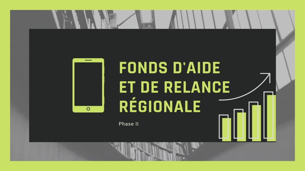 Fonds d'aide et de relance régionale, phase 2