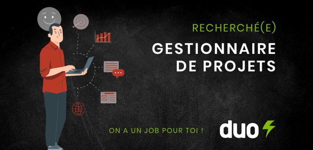 Offre d'emploi Gestionnaire de projet - Duo